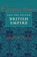 European Women and the Second British Empire PDF