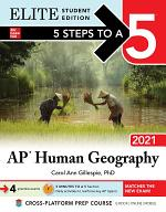 5 Steps to a 5: AP Human Geography 2021 Elite Student Edition