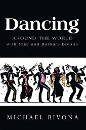 Dancing Around the World with Mike and Barbara Bivona