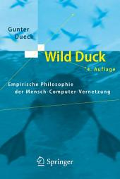 Wild Duck: Empirische Philosophie der Mensch-Computer-Vernetzung, Ausgabe 4