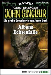 John Sinclair - Folge 1697: Aibons Echsenfalle