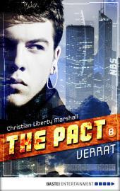 The Pact - Folge 8: Verrat