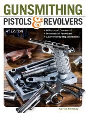 Gunsmithing Pistols & Revolvers: Edition 4