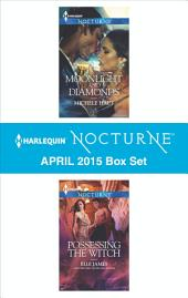 Harlequin Nocturne April 2015 Box Set: Moonlight and Diamonds\Possessing the Witch