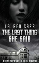 Download The Last Thing She Said Book
