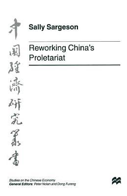 Reworking China s Proletariat