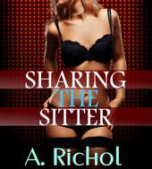 Sharing the Sitter (Babysitter Nanny Menage Erotica Virgin Sex Stories)