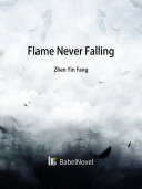 Flame Never Falling