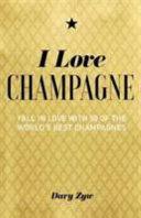 Download I Love Champagne Book