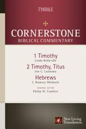1-2 Timothy, Titus, Hebrews