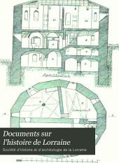 Documents sur l'histoire de Lorraine: Volumes11à12
