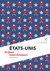 États-Unis : Tribus américaines: L'Âme des Peuples