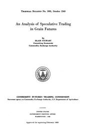 An analysis of speculative trading in grain futures