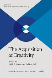 The Acquisition of Ergativity