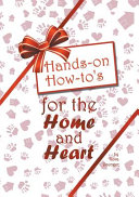Hands On How to s for the Home and Heart PDF
