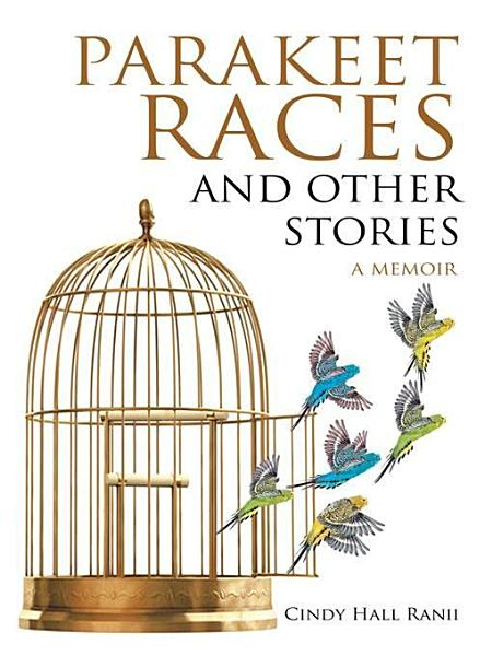 Download Parakeet Races and Other Stories Book