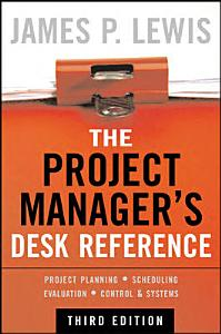 The Project Manager s Desk Reference  3E PDF