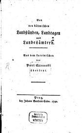 Von den böhmischen Landständen, Landtagen und Landesämtern