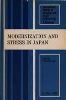 Modernization and Stress in Japan PDF