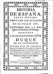 Historia de España: parte septima : contiene los sucesos de el syglo XIV
