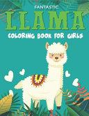Fantastic Llama Coloring Book For Girls Book PDF