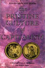 The Pristine Culture of Capitalism