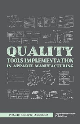 Quality Tools Implementation in Apparel Manufacturing