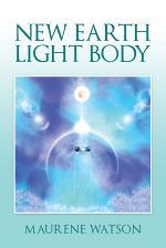 New Earth Light Body