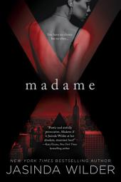 Madame X: A Madame X Novel