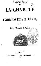 De la charité ou Explication de la loi de Dieu par saint Thomas d'Aquin