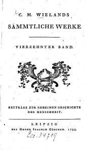 Sämmtliche Werke: Beyträge zur geheimen Geschichte der Menschheit, Band 14