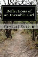 Reflections of an Invisible Girl