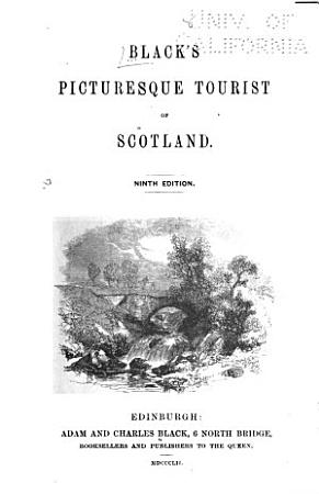 Black s Picturesque Tourist of Scotland PDF