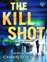 The Kill Shot Book PDF