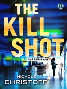 The Kill Shot Book