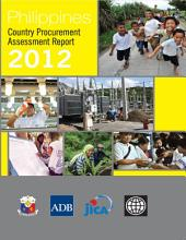 Philippines: Country Procurement Assessment Report 2012