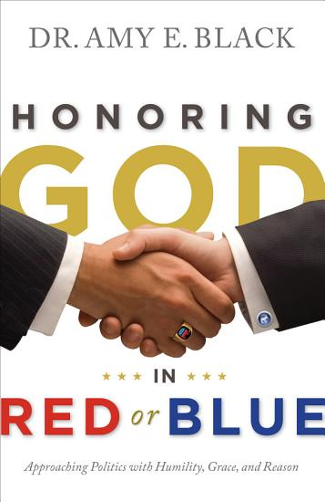 Honoring God in Red or Blue SAMPLER PDF