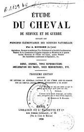 Étude du cheval de service et de guerre...: haras, courses, types reproducteurs...