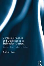 Corporate Finance and Governance in Stakeholder Society PDF