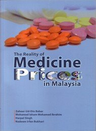 The Reality of Medicine Prices in Malaysia (Penerbit USM)