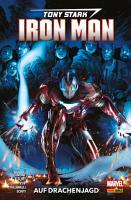 Tony Stark  Iron Man 3   Auf Drachenjagd PDF