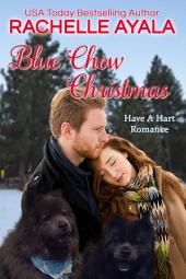 Blue Chow Christmas: The Hart Family