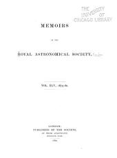 Memoirs of the Royal Astronomical Society: Volumes 45-46