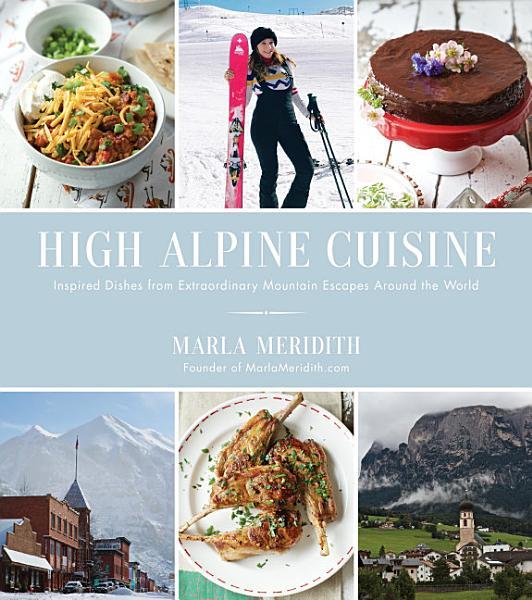 Download High Alpine Cuisine Book