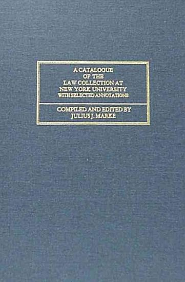 A Catalogue of the Law Collection at New York University PDF