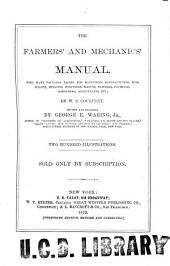 The Farmers' and Mechanics' Manual: With Many Valuable Tables