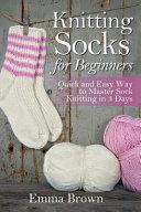 Knitting Socks for Beginners