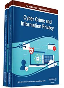 Handbook of Research on Cyber Crime and Information Privacy PDF