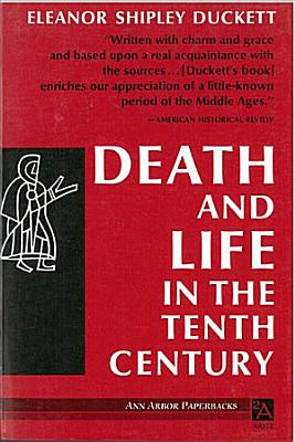 Death and Life in the Tenth Century PDF