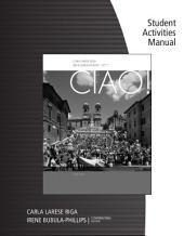Student Activity Manual for Riga/Phillips' Ciao!, 8th: Edition 8